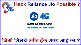 How to Hack Jio speed ? Its possible ?