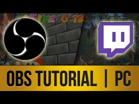 ► OBS Tutorial   PC Streaming to Twitch.TV in HD