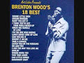 Brenton Wood-Where were you