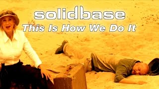 Watch Solid Base This Is How We Do It video