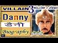 #Danny #Denzongpa #Biography #Dharmendra #action #villain #Documentary
