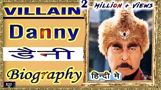 #Danny #Denzongpa #Biography #Dharmendra #action #villain #Documentary