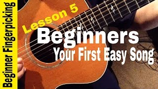 BEGINNERS- Play Your First Fingerstyle Song in 60 MINUTES! Lesson 5