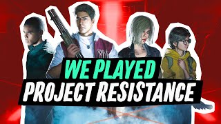 We Played Project Resistance, The New Resident Evil Game