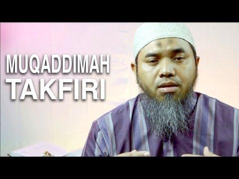 Serial Aqidah Islam (45): Muqaddimah Takfiri - Ustadz Afifi Abdul Wadud
