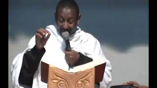 Deacon Hibret Yeshitela - Tebiban Hunu  (Ethiopian Orthodox Tewahedo Church Sermon)