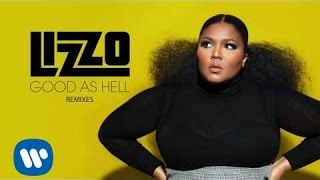Lizzo - Good As Hell (Nick Catchdubs Remix) [Official Audio]