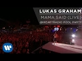 Lukas Graham - Mama Said - Live at The iHeartRadio Summer Pool Party [EXTRAS]