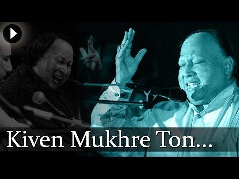 Kiven Mukhre Ton Nazran Hatawan - Nusrat Fateh Ali Khan