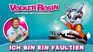 Volker Rosin - Ich bin ein Faultier  (Mit Chillanleitung) | Kinderlieder
