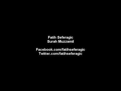 Fatih Seferagic - Surah Muzzamil