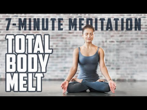 Total Body Melt | 7-Minute Meditation