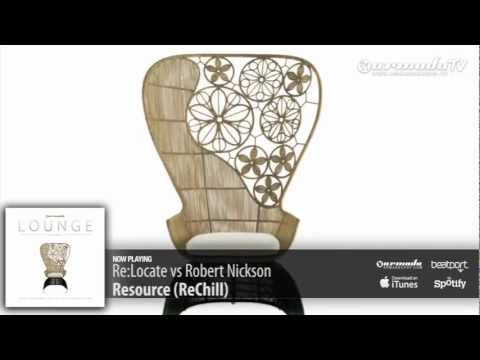 Re-Locate vs Robert Nickson – Resource (ReChill) (Armada Lounge, Vol. 5)