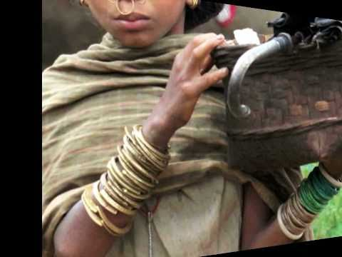 Orissa India Tribal  Part 1 of 2 By L. Wilson 12/10/2011