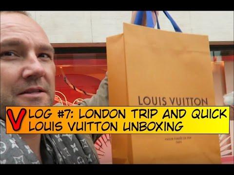 VLOG #7 - LONDON Trip and Quick Louis Vuitton Unboxing