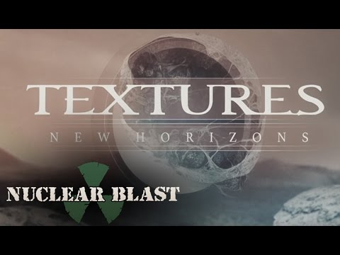 TEXTURES - New Horizons (OFFICIAL TRACK & LYRICS)