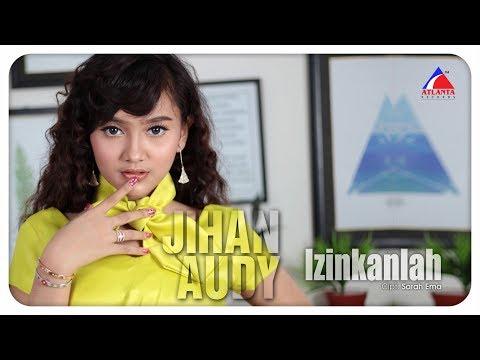 Download Jihan Audy - Izinkanlah -    Mp4 baru