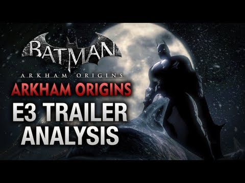 Batman: Arkham Origins - E3 Trailer Analysis