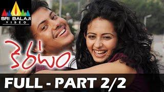 Keratam - Keratam Telugu Full Movie || Par 2/2 || Rakul Preet Singh, Siddharth Raj Kumar