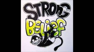 Strong Belief - Yo!