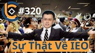 #320 - Sự Thật Về IEO Initial Exchange Offerings? | Cryptocurrency | Tiền Kỹ Thuật Số | Tài Chính