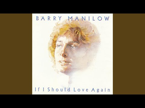 If I Should Love Again Digitally Remastered: 1998