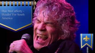 Watch Dan McCafferty Headin For South America video