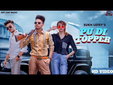 New Punjabi Songs 2020 | PU DI Topper | Official Video  | Sukh Lotey | Mr & Mrs Narula | Latest Song