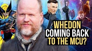 WILD MCU REPORT! Joss Whedon RETURNS To Direct Fantastic Four?