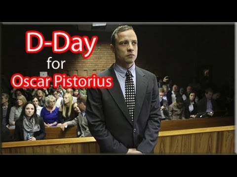 D-Day for Oscar Pistorius