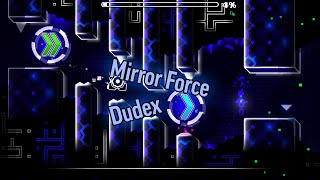 Mirror Force (Dudex) - Very Easy Demon
