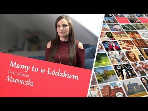 Maxineczka - Mamy To W Łódzkiem #6