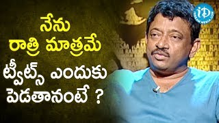 Reason Behind Tweeting Only at Night? - RGV | RGV About Media | Ramuism 2nd Dose | iDream Movies