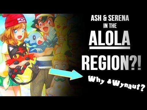 ღ♥♪♫ Ash & Serena in ALOLA?! // Pokemon Sun & Moon Anime Amourshipping Discussion/Theoryღ♥♪♫