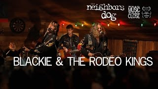 Watch Blackie  The Rodeo Kings Water Or Gasoline video