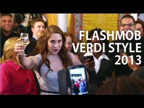 FLASH MOB VERDI STYLE 2013