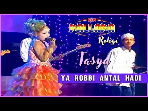 Download Tasya - Ya Robbi Antal Hadi - New Pallapa  Mp4 baru