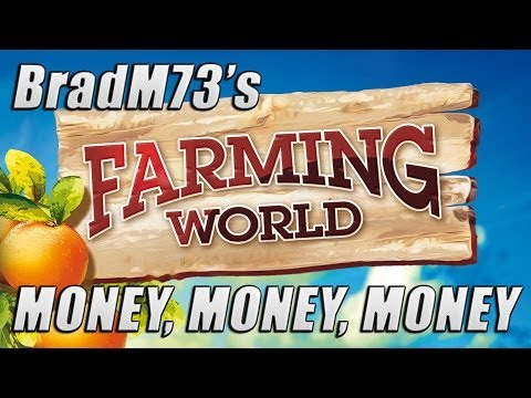 Farming World - How to make more money than you'll ever need!