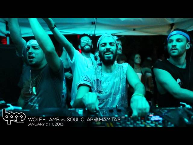 THE BPM FESTIVAL 2013: Wolf + Lamb vs. Soul Clap @ Mamita&#039;s