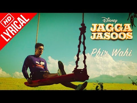 download lagu Phir Wahi - Jagga Jasoos  Full Song With gratis