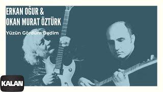 Erkan Oğur Okan Murat Öztürk Yüzün Gördüm Dedim Derman Hiç 1999 Kalan Müzik