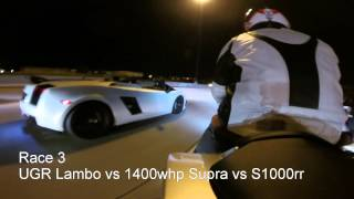 2000hp UGR lambo vs 900whp GTR vs S1000rr vs 1400whp supra vs lowered/stretched zx10r