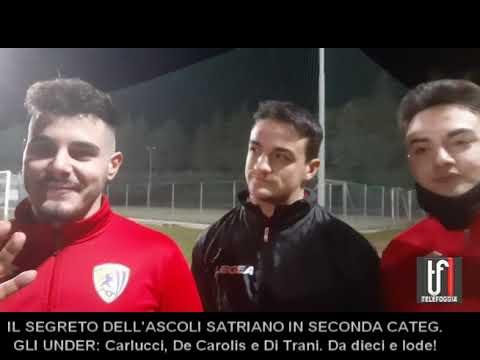INTERVISTE ASCOLI CON GLI UNDER Carlucci, Di Trani e De Carolis