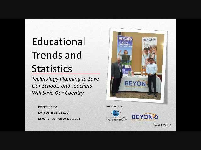 Technology Trends & Statistics in Education January 25, 2012 Part 1 (complete)