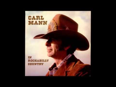 Carl Mann - Bull O' The Woods