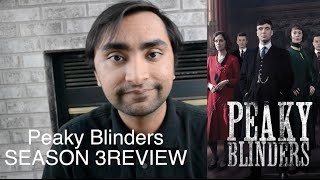 Peaky Blinders - Season 3 Review (Also Thank You)