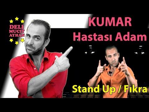 Kumar Hastası Adam | Stand-Up Ve Komik Fıkralar