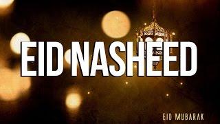 Eid Nasheed – Beats of Happiness