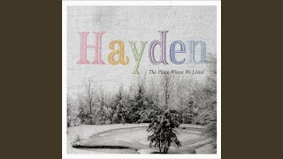 Watch Hayden The Place Where We Lived video