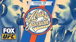 Anik and Florian recap UFC 230 at MSG | EPISODE 178 | ANIK AND FLORIAN PODCAST